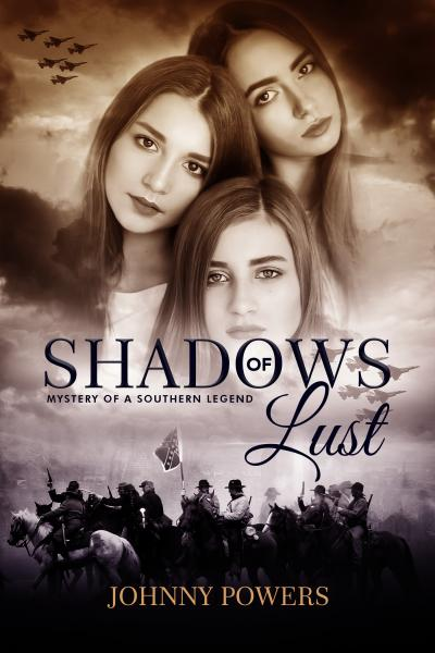 Shadows Of Lust - Mystery of a Southern Legend